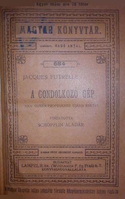 A gondolkozó gép legujabb esetei - Jacques Futrelle