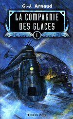 La Compagnie des Glaces - G .J. Arnaud