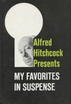 Alfred Hitchcock's My favourite suspense