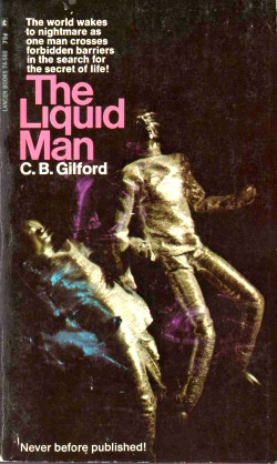 C. B. Gilford: The Liquid Man