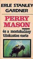 Perry Mason és a mostohalány titokzatos esete