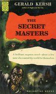 The secret masters