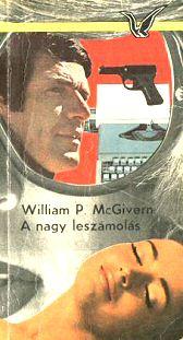 William P. McGivern: A nagy leszámolás