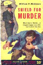 William P. McGivern: Shield for Murder