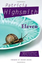 Patricia Highsmith: Eleven