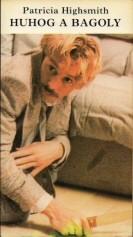 Patricia Highsmith: Huhog a bagoly