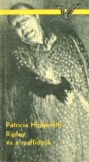 Patricia Highsmith: Ripley és a maffiózók