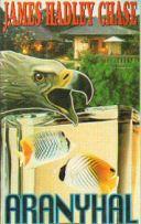James Hadley Chase: Aranyhal - könyv