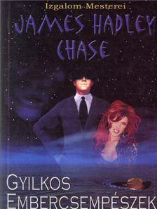 James Hadley Chase: Gyilkos embercsempészek - könyvborító
