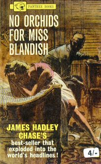 James Hadley Chase: No Orchids for Miss Blandish - könyvborító