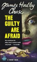 The guilty are afraid