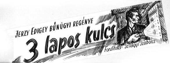 Jerzy Edigey: 3 lapos kulcs