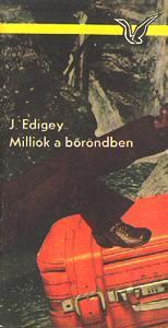 Jerzy Edigey: Milliók a bőröndben