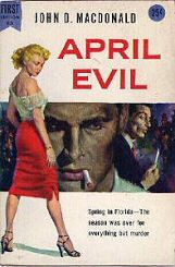 John D. MacDonald: April Evil