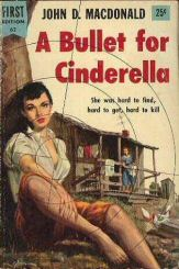 John D. MacDonald: A Bullet for Cindrella