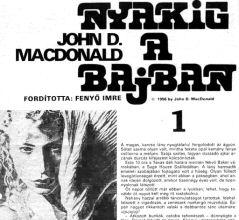 John D. MacDonald: Nyakig a bajban