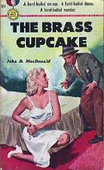John D. MacDonald: The Brass Cupcake