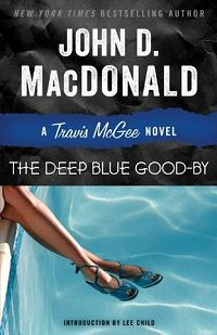 John D. MacDonald: The Deep Blue Good-By