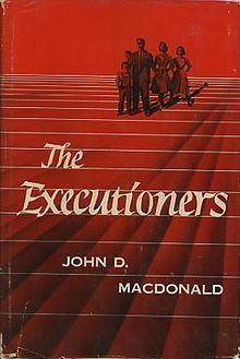 John D. MacDonald: The Executioners