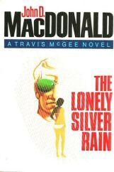 John D. MacDonald: The Lonely Silver Rain
