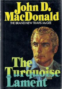 John D. MacDonald: The Turqoise Lament
