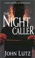 John Lutz: Night Caller