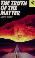 John Lutz: The Truth of the Matter