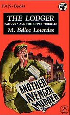 Marie Adelaide Belloc Lowndes: The Lodger