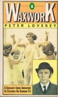 Peter Lovesey: Waxwork