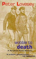 Peter Lovesey: Wobble to Death
