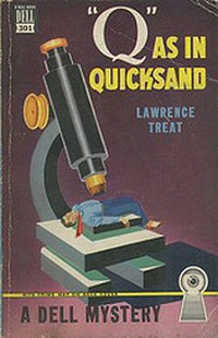Lawrence Treat: Q as in quicksand