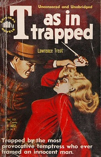 Lawrence Treat: T as in trapped