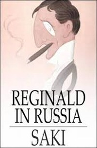 Saki: Reginald in Russia