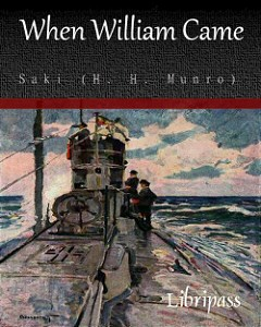 Saki: When William Came
