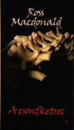 Ross Macdonald: A csontketrec