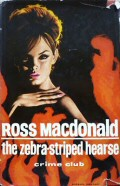 Ross Macdonald: The zebra striped hearse