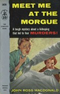 Ross Macdonald: Meet Me at the Morgue