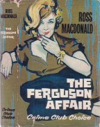 Ross Macdonald: The Ferguson Affair