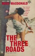 Ross Macdonald: The Three Roads