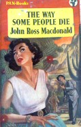 Ross Macdonald: The Way Some People Die