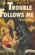Ross Macdonald: Trouble Follows Me