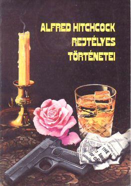 Alfred Hitchcock rejtélyes történetei