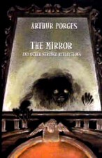 Arthur Porges: The Mirror and Other Strange Reflections