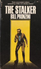 Bill Pronzini: The Stalker