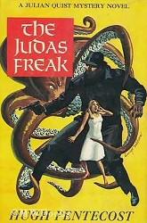 Hugh Pentecost: The Judas Freak