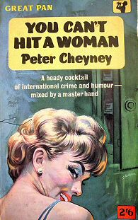 Peter Cheyney: You Can't Hit a Woman