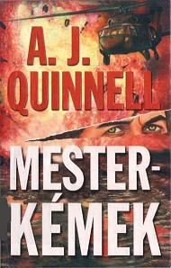 A. J. Quinnel: Mesterkémek