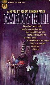 Robert Edmond Alter: Carny Kill