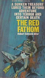 Robert Edmond Alter: The Red Fathom