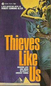 Robert Edmond Alter: Thieves Like Us